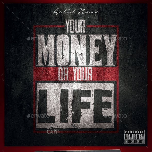 Money Or Your Life Mixtape Cover Flyer Template